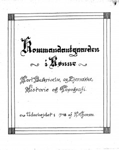 Kommandantgaarden i Rønne - Korrække - Historie og Topografi 1
