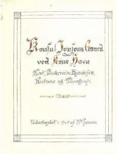Konsul Jonsons Gaard ved Røne erskifte Historie og Topografi 1