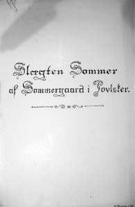 Slægten Sommer af Sommegaard Poulsker - af K Thorsen 1935 1