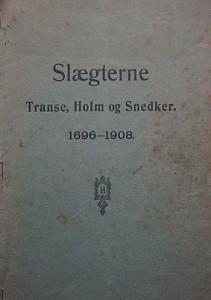 Slægterne Transe Holm og Snedker