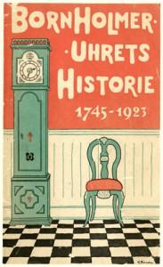 Bornholmer Uhrets Historie 1745-1923 forside