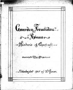 Gaarden Fremtiden i Rønne - historie og topografi 1