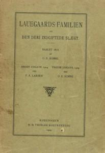 Lauegaards-familien og den deri indgiftede Slægt 3 udg bind