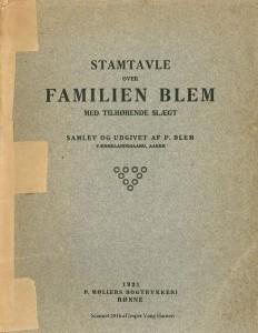 Stamtavle over FAMILIEN BLEM med tilhørende slægt